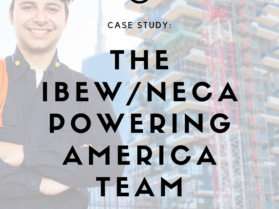 Case Study: the NECA/IBEW Powering America Team