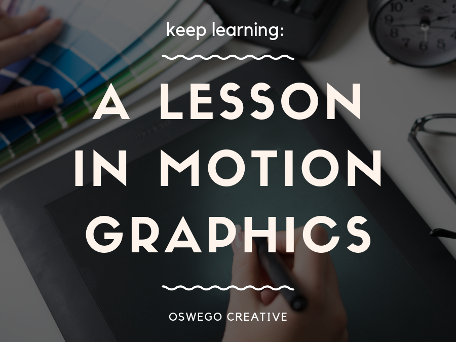A Lesson in Motion Graphics