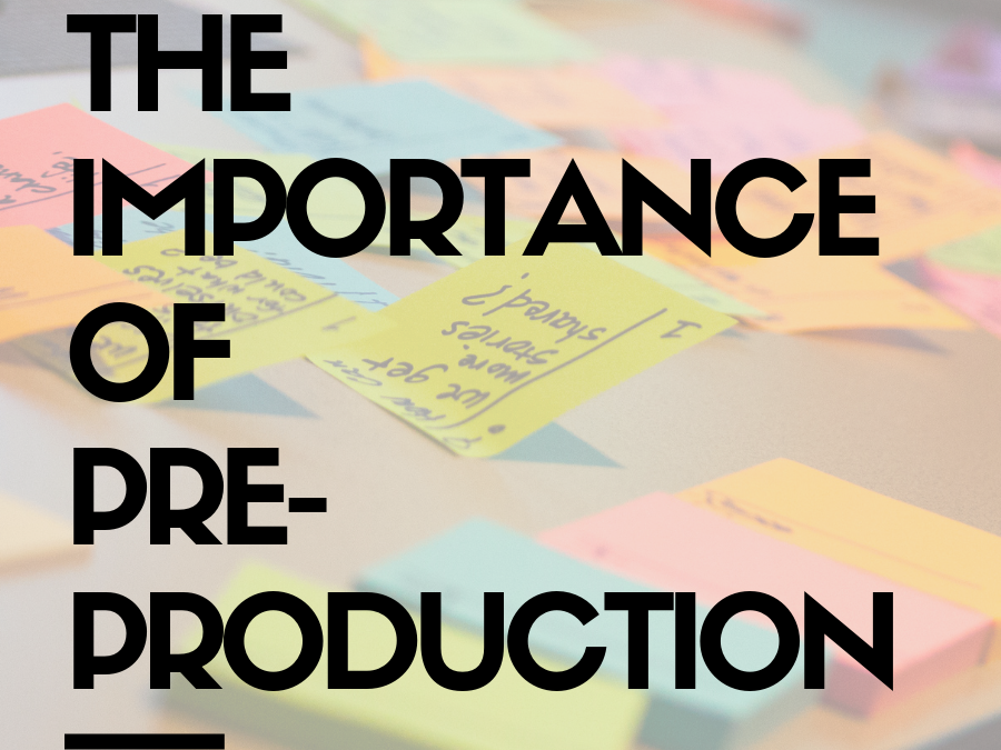 Seeing Your Video Before It's Shot: the Power of Pre-Production