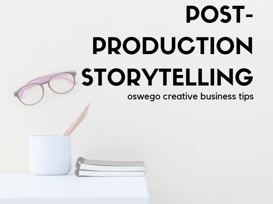 Storytelling from a Post-Production Perspective