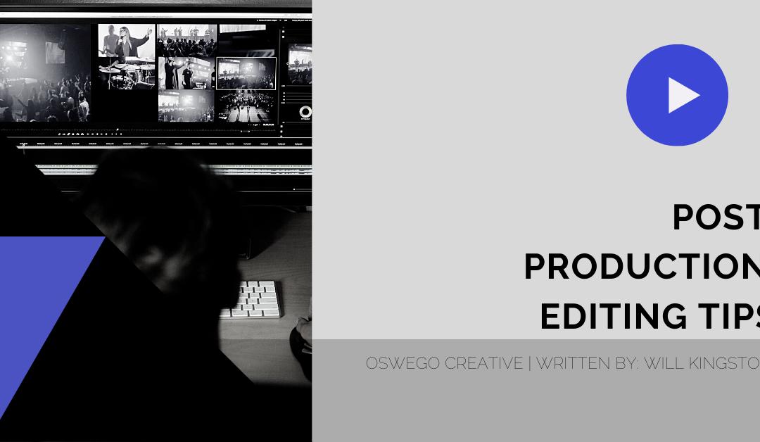 Editing Tips 101