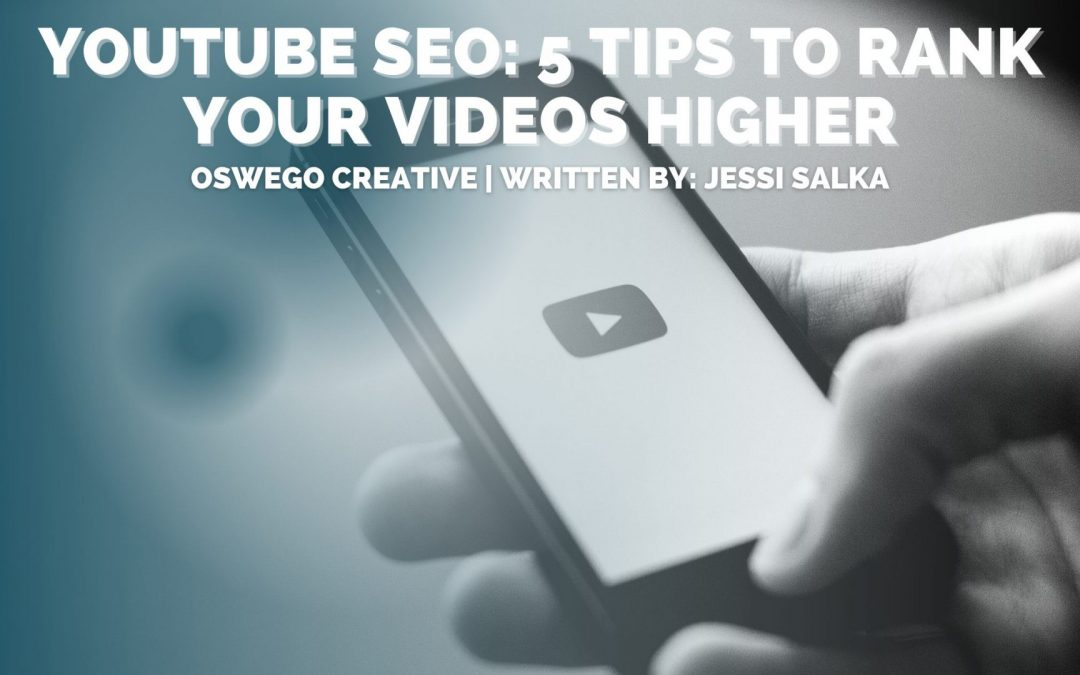 YouTube SEO: 5 Tips to Rank Your Videos Higher